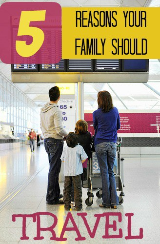 5 Reasons Why Travel is Good for your Family StuffedSuitcase.com #vacation #relax