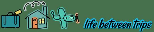Life Between Trips StuffedSuitcase.com