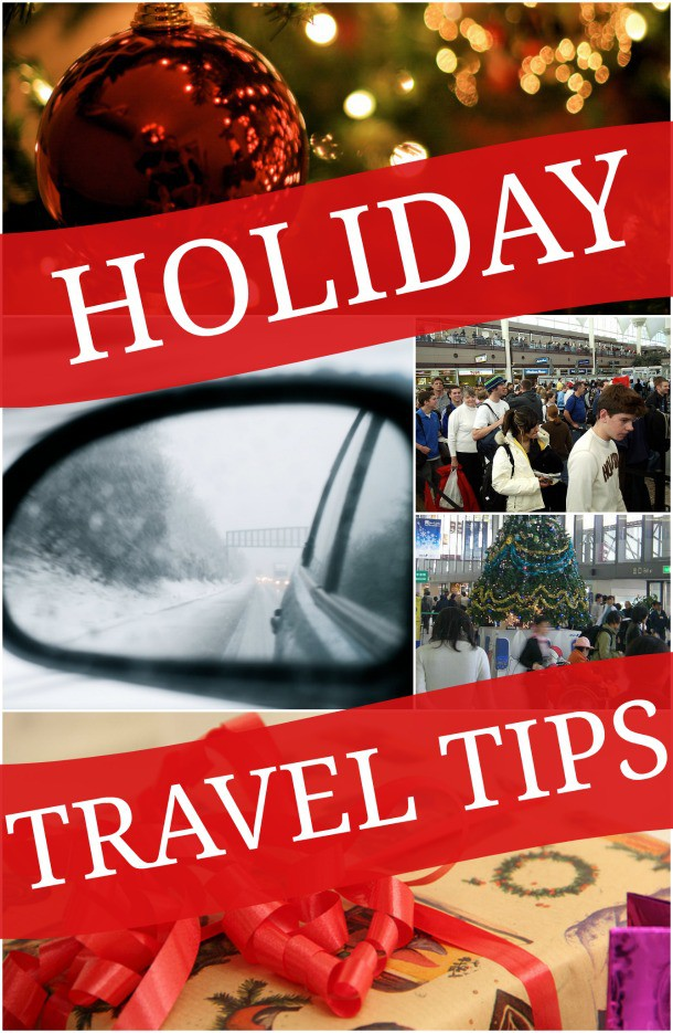 Helpful holiday travel tips to help you when flying or driving this holiday season whether for Thanksgiving, Christmas, or other winter vacations!