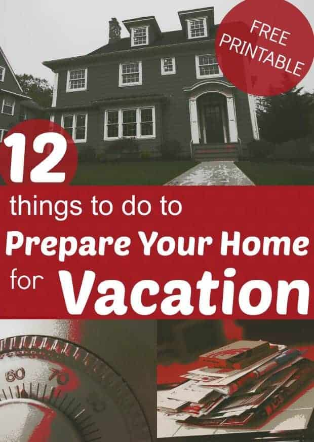 12 Things to do to Prepare Your Home for Vacation - tips for what to do before leaving on a trip StuffedSuitcase.com travel tip