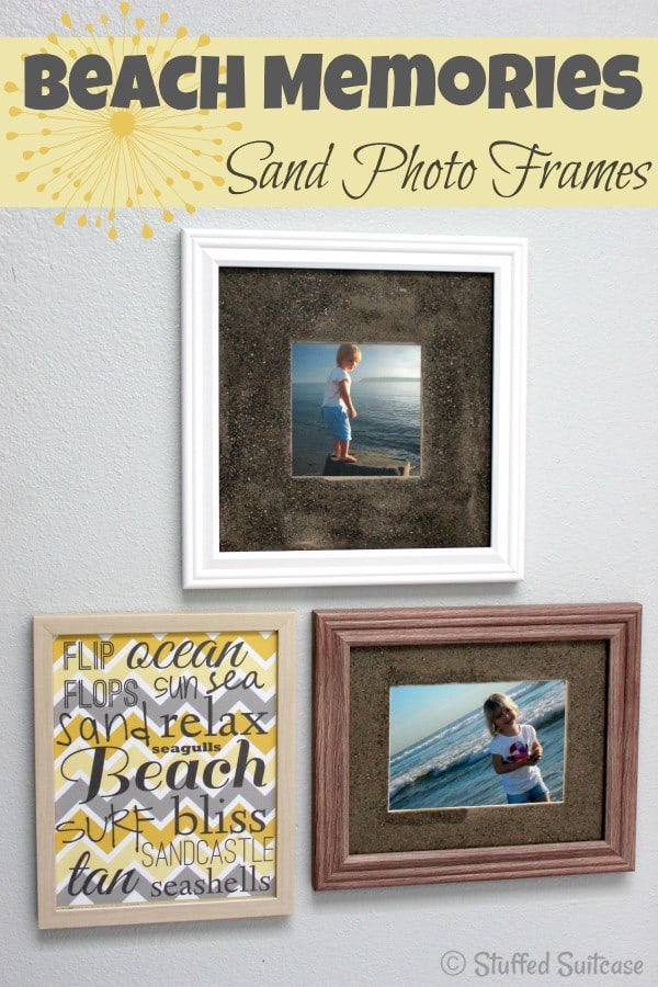 DIY Sand Photo Frames fora souvenir displaying your Beach Vacation Memories StuffedSuitcase.com family travel