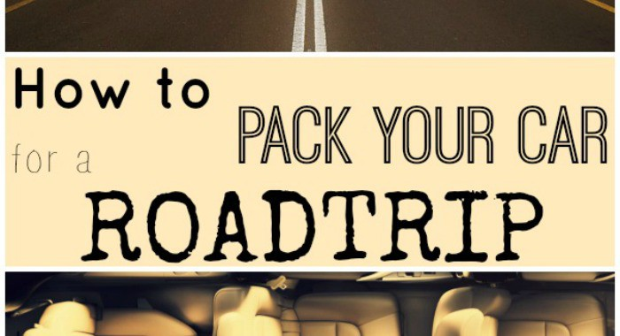 How To Pack Your Car For A Road Trip