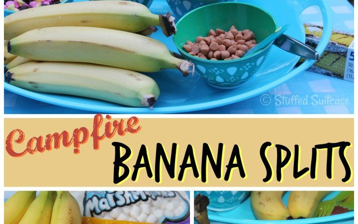 Campfire Banana Splits - Stuffed Suitcase