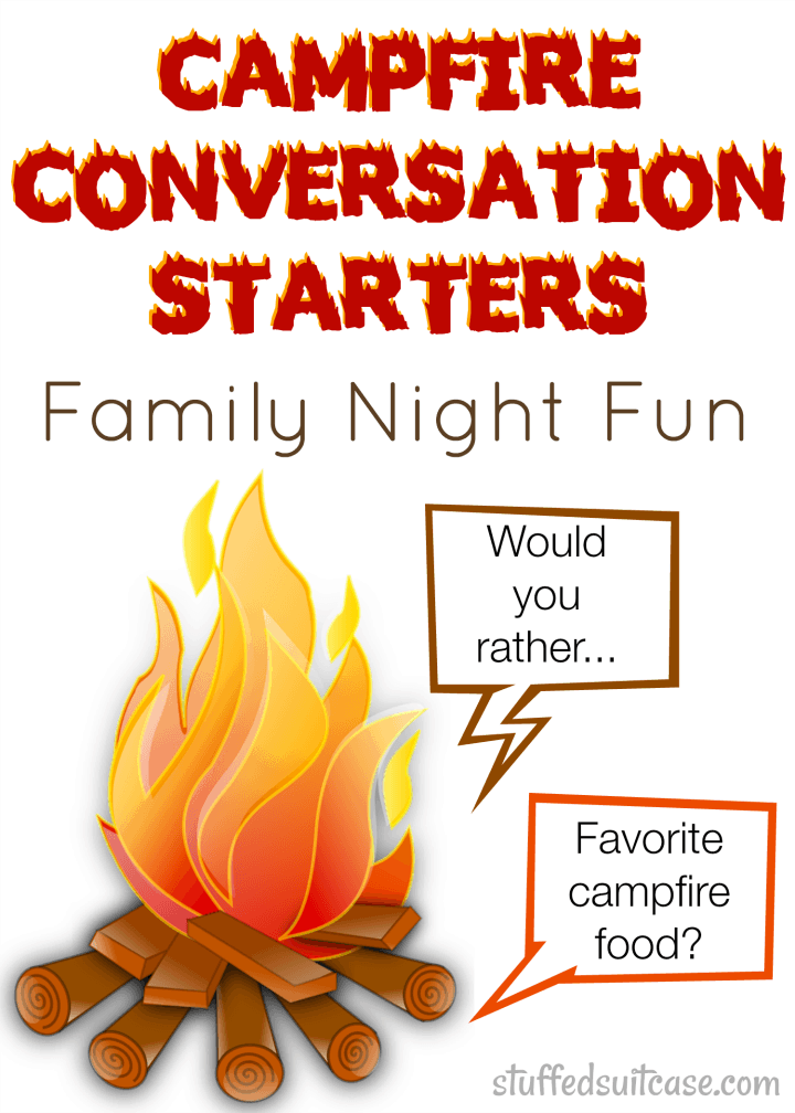 Campfire Conversation Starters for your next Family Fun Night | StuffedSuitcase.com camping