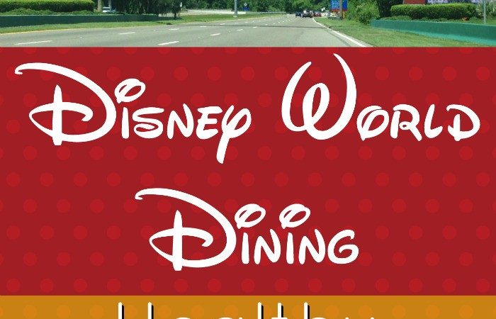 Disney World Dining Healthy Food Options