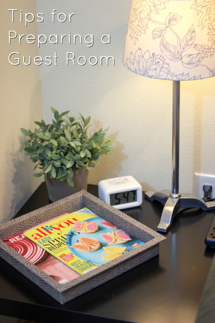 Tips for preparing your guest room for houseguests - ideas for what you can do to make their stay more comfortable. StuffedSuitcase.com