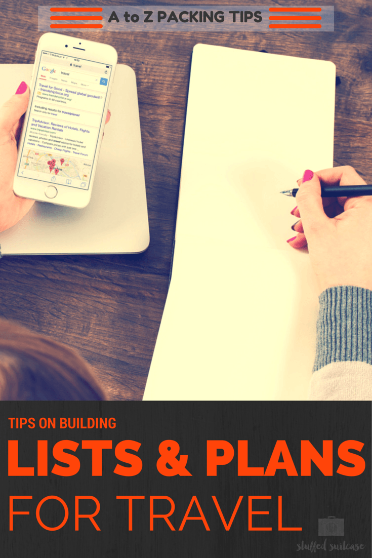 Get organized before your trip by building packing lists and to-do lists to help you plan for leaving home and getting ready for your vacation! A to Z Travel Packing Tips series at StuffedSuitcase.com