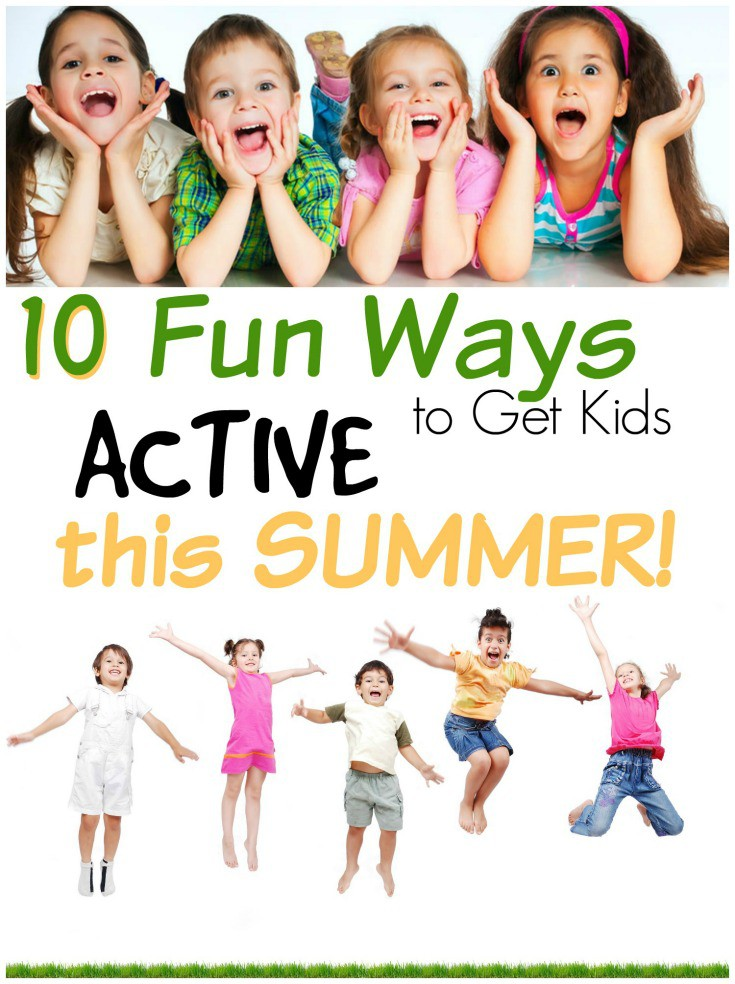 10 fun ways to keep your kids active this summer! Counteract the screen drain!