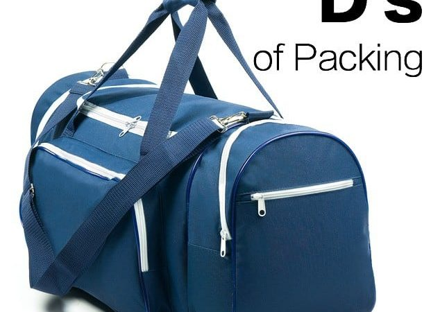The Important D's of Packing : A to Z Packing Tips Series