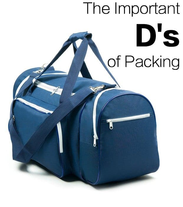 Packing Tips series - Important D's to pack for your vacation