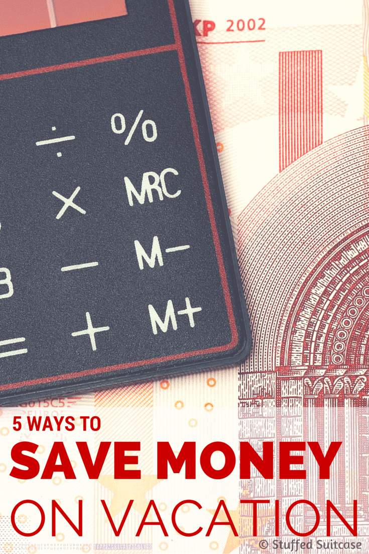 Looking for ways to stretch your traveling dollar further? Here are 5 ways to save money on vacation so you an travel and do more!