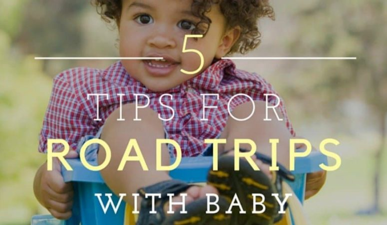 5 Tips for Surviving a Road Trip with Baby