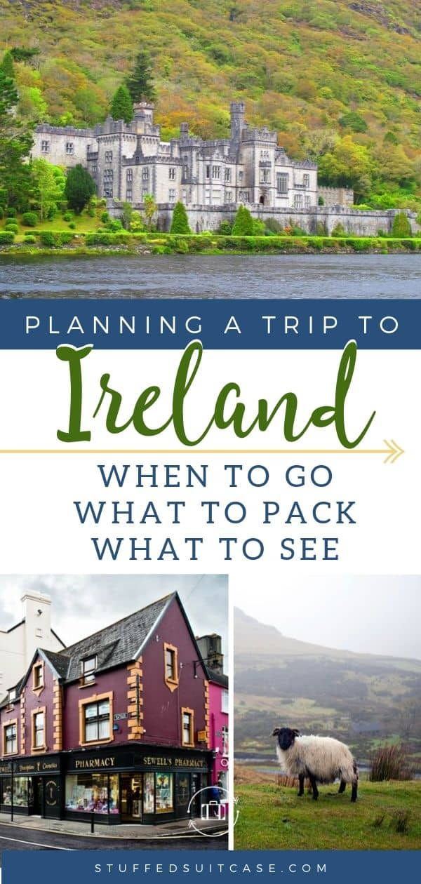 Ireland Travel - tips to plan your vacation when to go to Ireland, what to pack, and what to see on your Ireland vacation.