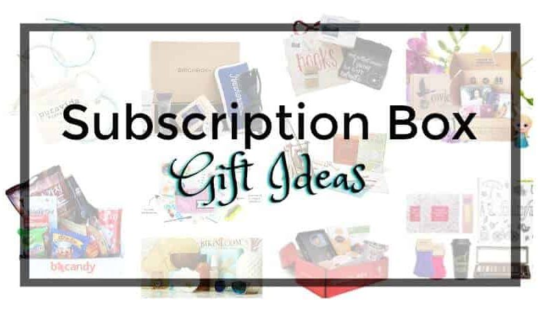 Best Subscription Boxes Gift Ideas for Everyone on Your List