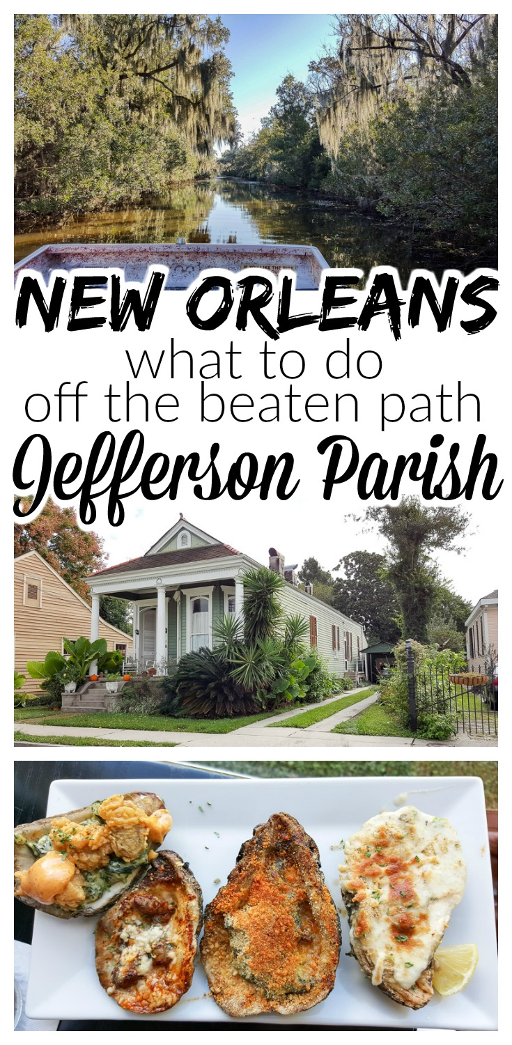 Planning what to do in New Orleans? How about getting off the beaten path and heading to Jefferson Parish when making your New Orleans travel plans!