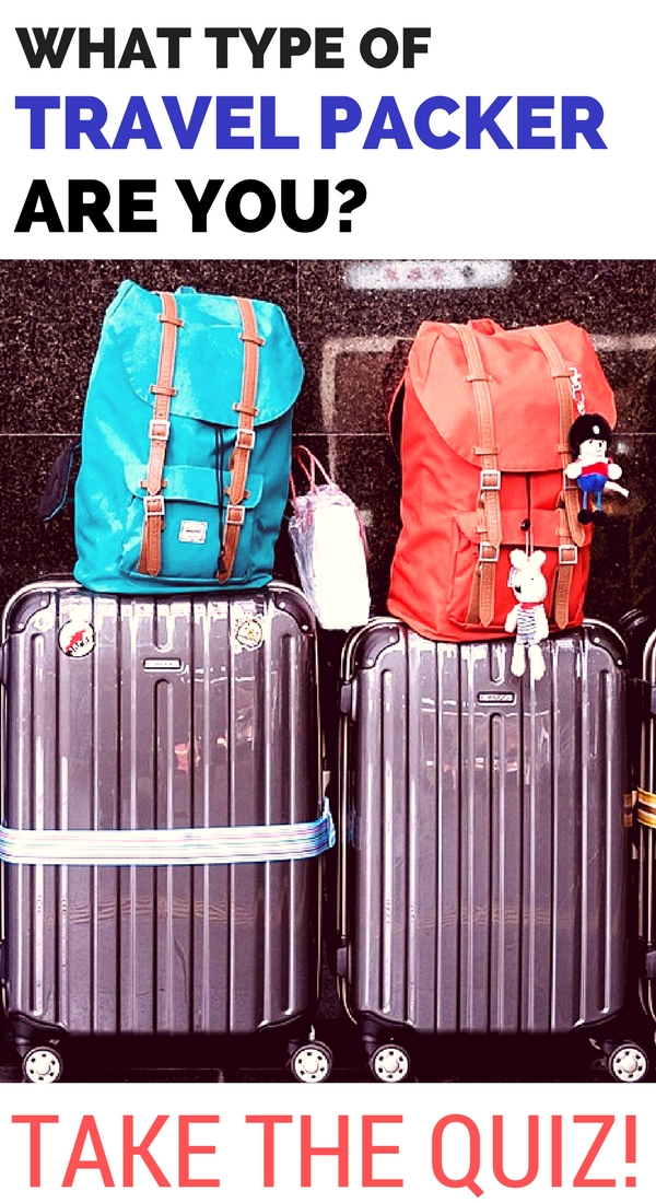 Take the quiz to discover what type of travel packer you are and learn packing tips to help your pack for vacation