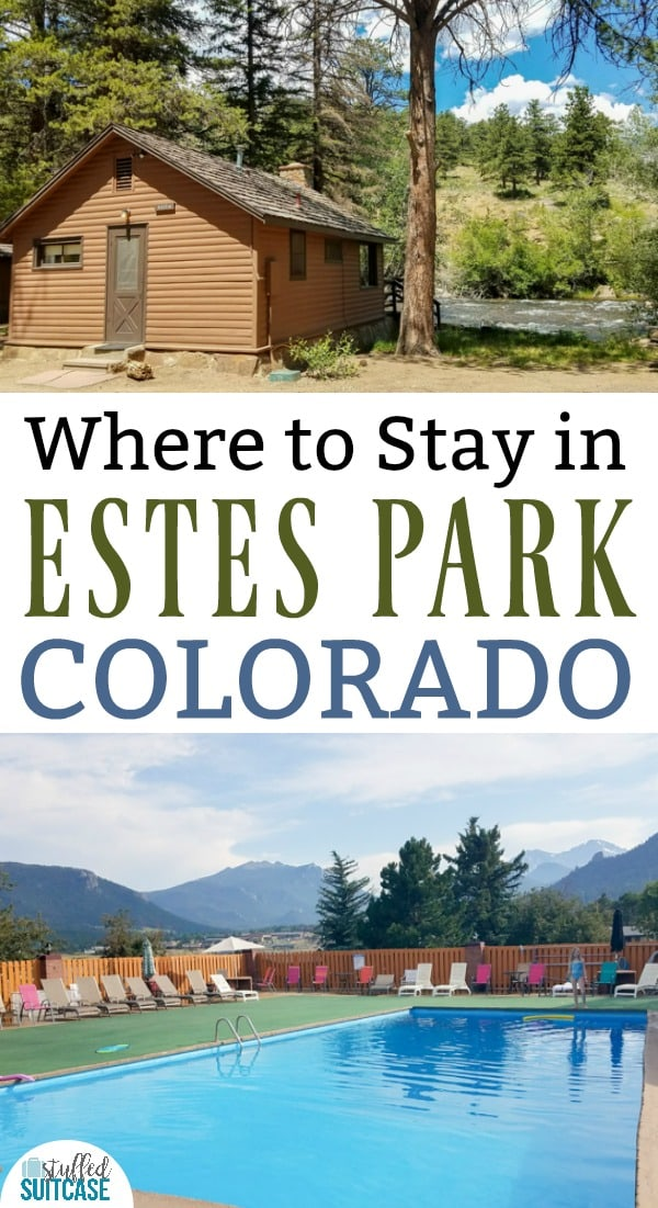 Planning a vacation to Rocky Mountain National Park? Find out where to stay in Estes Park, Colorado