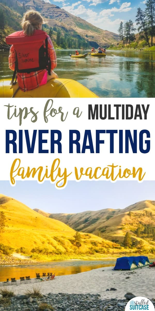 Tips for taking a family river rafting adventure vacation - especially helpful if you're planning and OARS trip
