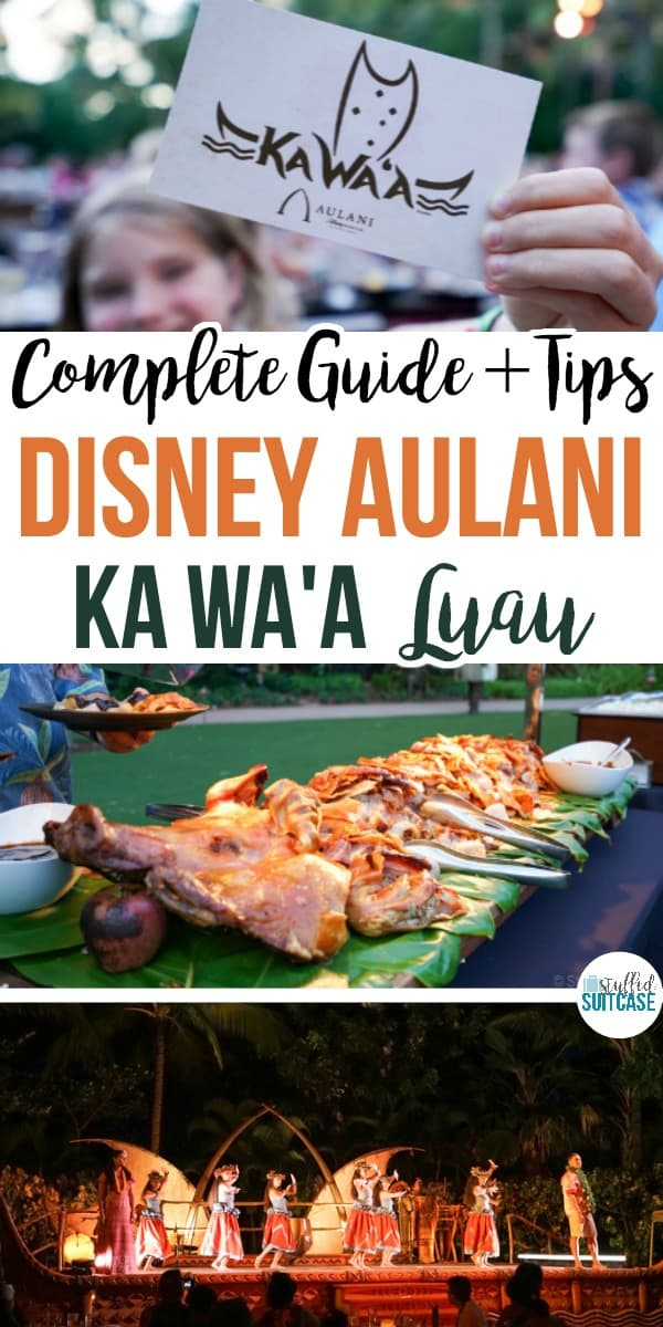Staying at Disney Aulani resort? Read this guide and my tips for their KA WA'A luau - family activities in Oahu, Hawaii