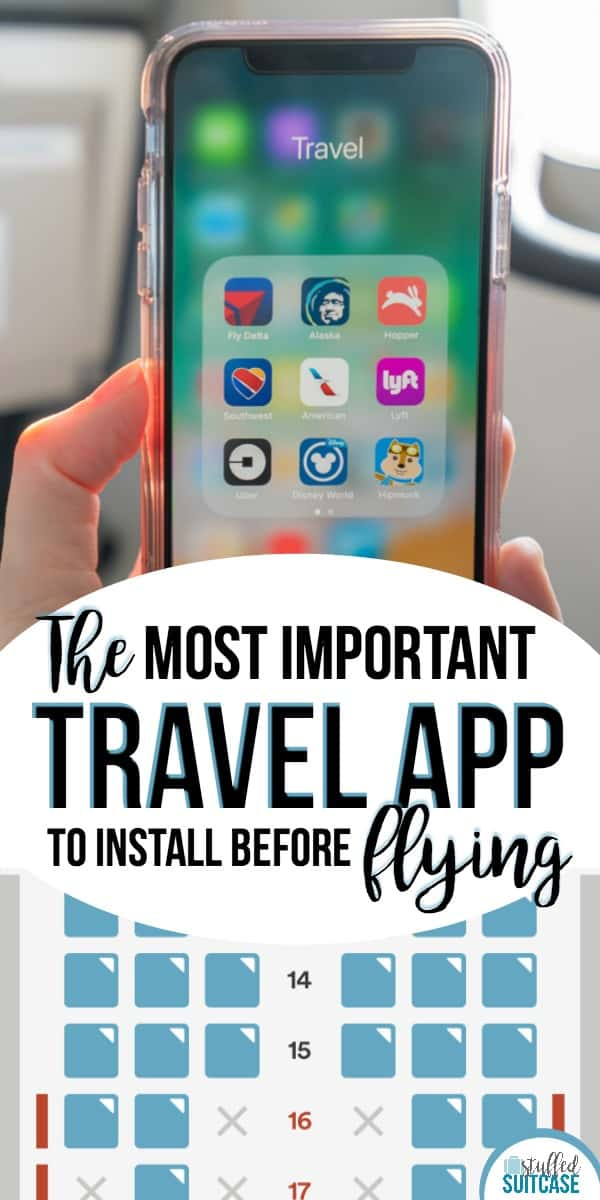 Best travel tip for flying is to make sure you have these apps on your phone - they're useful for vacations and airport tips