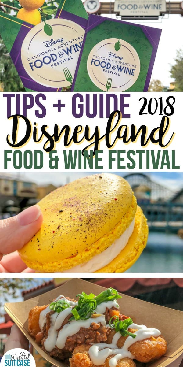 Disneyland Food and Wine Festival Guide with tips, secrets, and food lists for planning your Disney vacation in California.