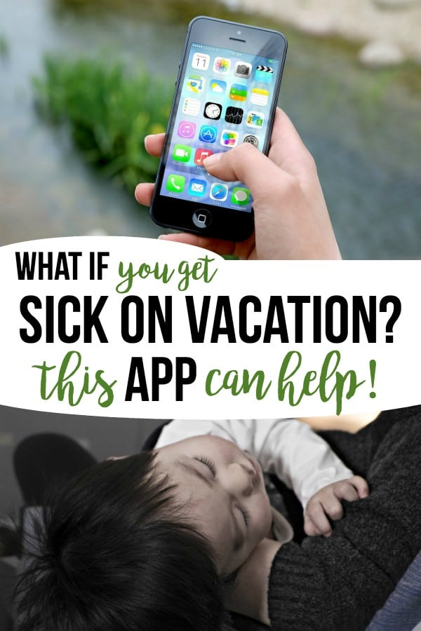Travel tip for best app if you get sick on vacation - face it kids do get sick on family travel trips!