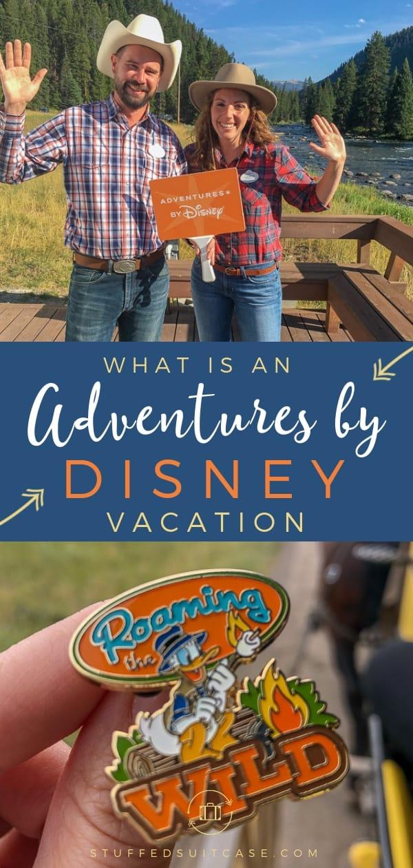 adventures by disney vacation