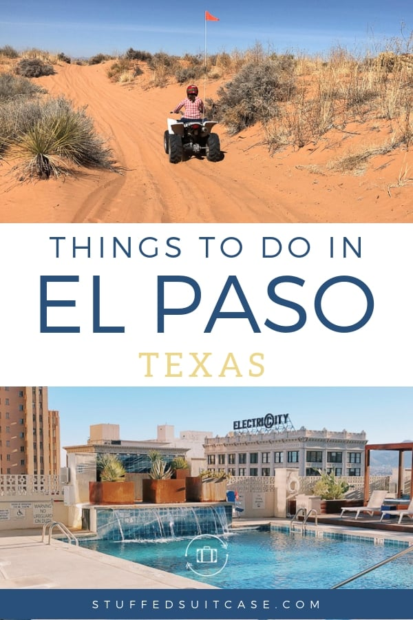 el paso vacation things to do