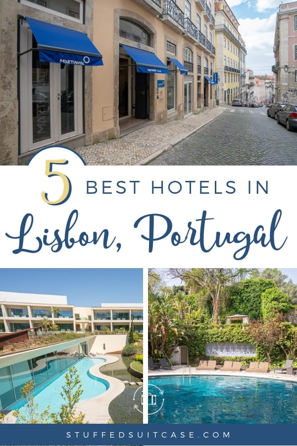 5 Lisbon Hotels That Will Make Your Portugal Vacation Awesome