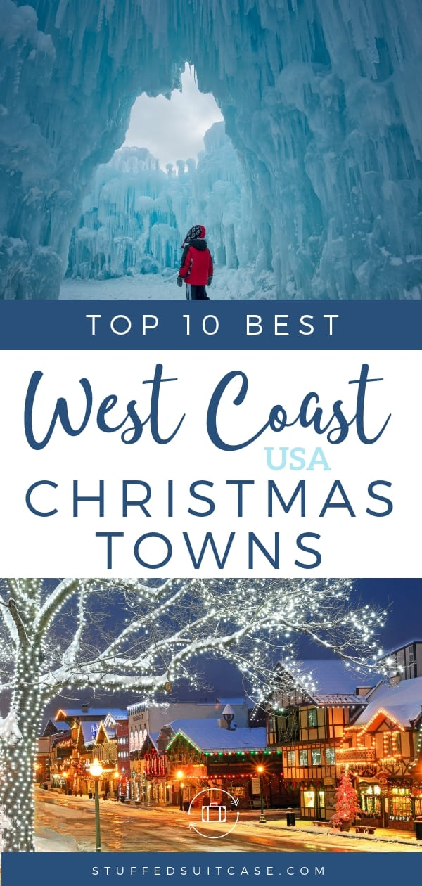 best christmas travel destinations usa on the west coast beautiful christmas town displays lights