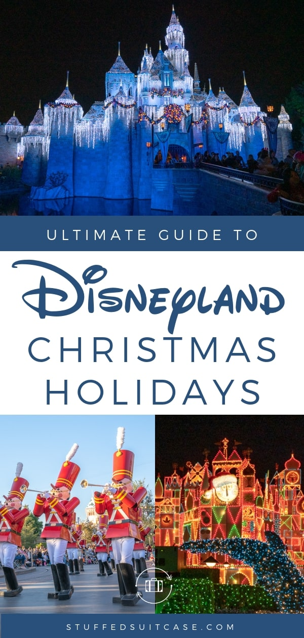 Disneyland Christmas Holidays Guide