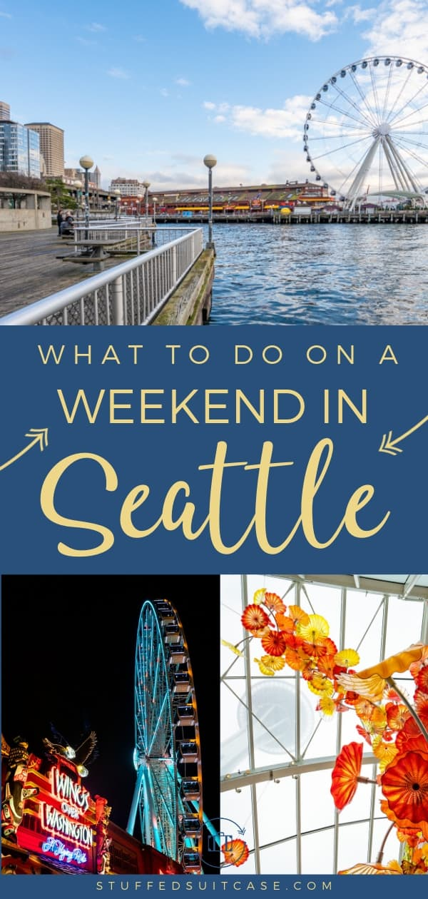 what to do on a weekend in seattle