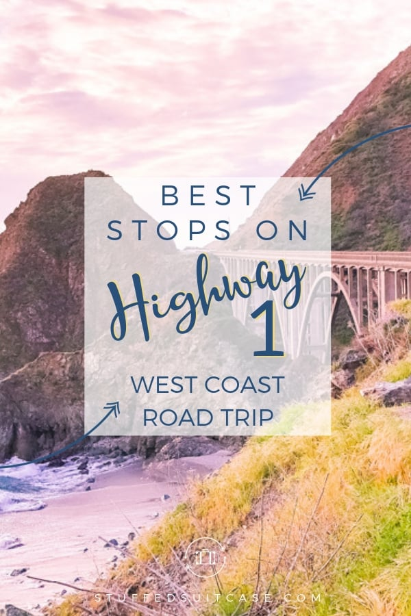 best stops on a highway 1 road trip in california