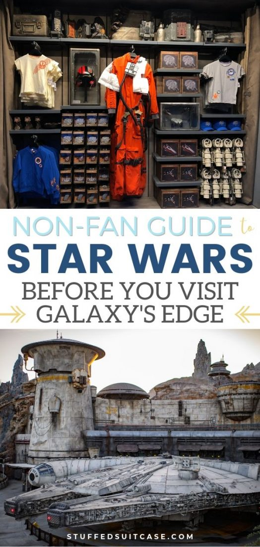 Star Wars 101 Guide to prepare the non-fan for visit to new Disney Galaxy's Edge land. Movies you need to watch and characters you need to know.