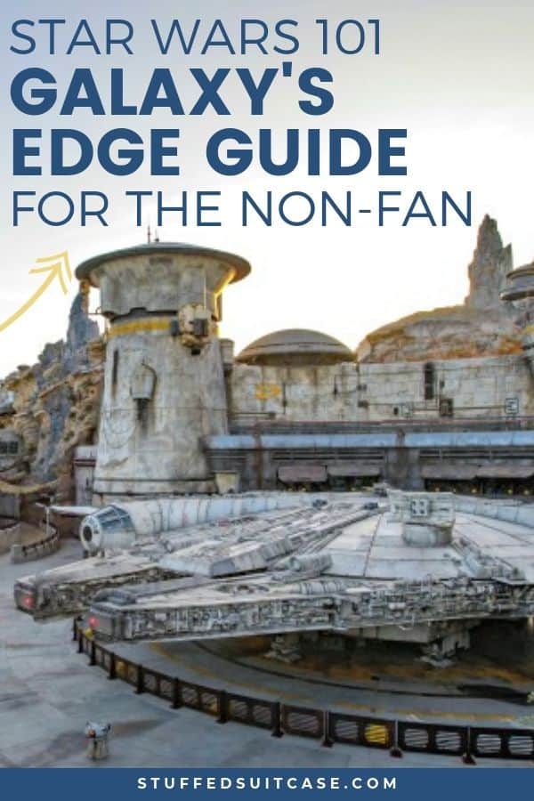 Star Wars 101 for Galaxy's Edge