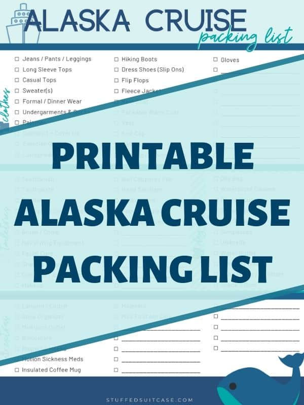 Printable Alaska Cruise Packing List