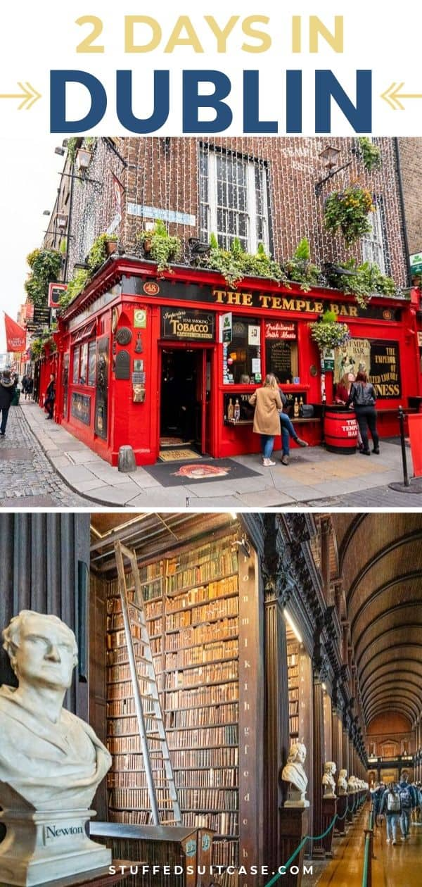 what to see in Dublin Ireland in 2 days