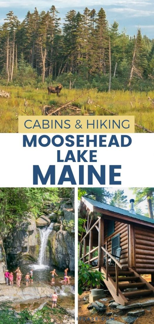 Cozy Cabins and Crazy Climbs in Moosehead Lake