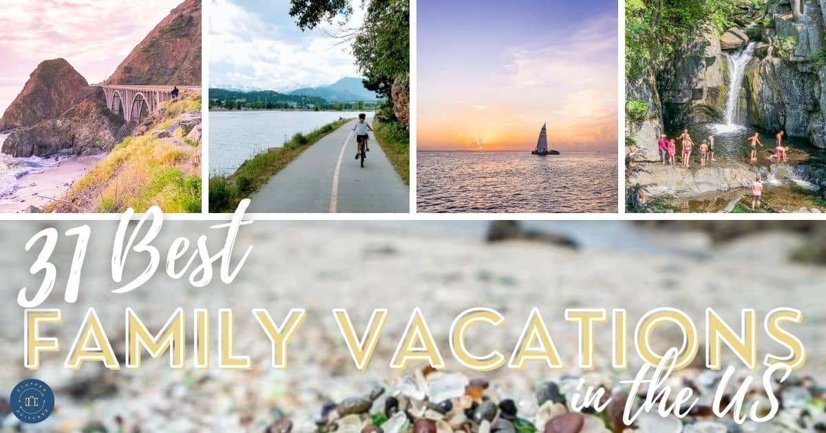 best family vacations in the usa