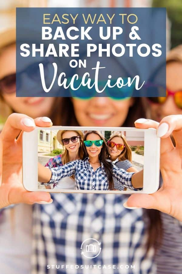 Back up and share your vacation photos easily from your phone!