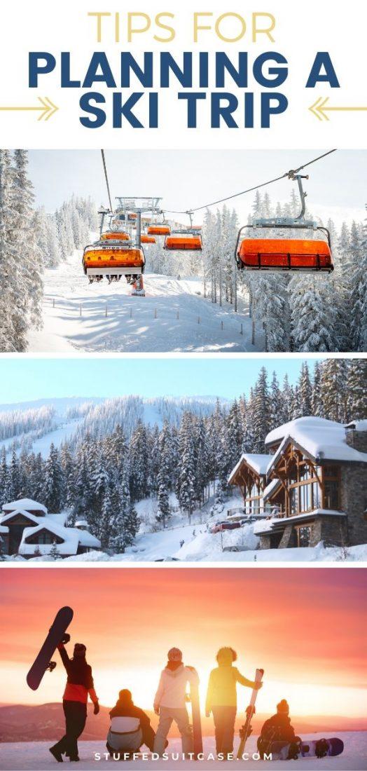 ski trip planning tips