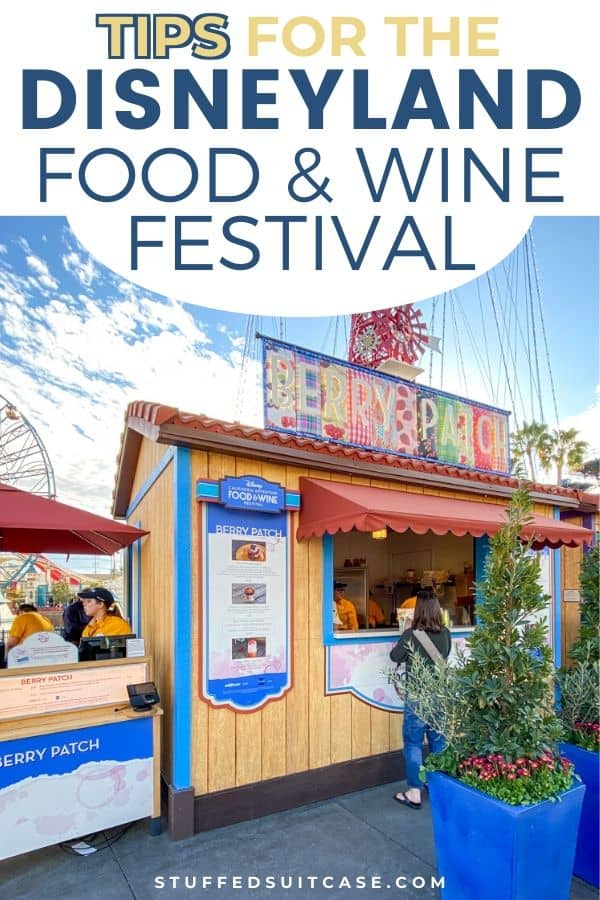 tips fo the disneyland food and wine festival