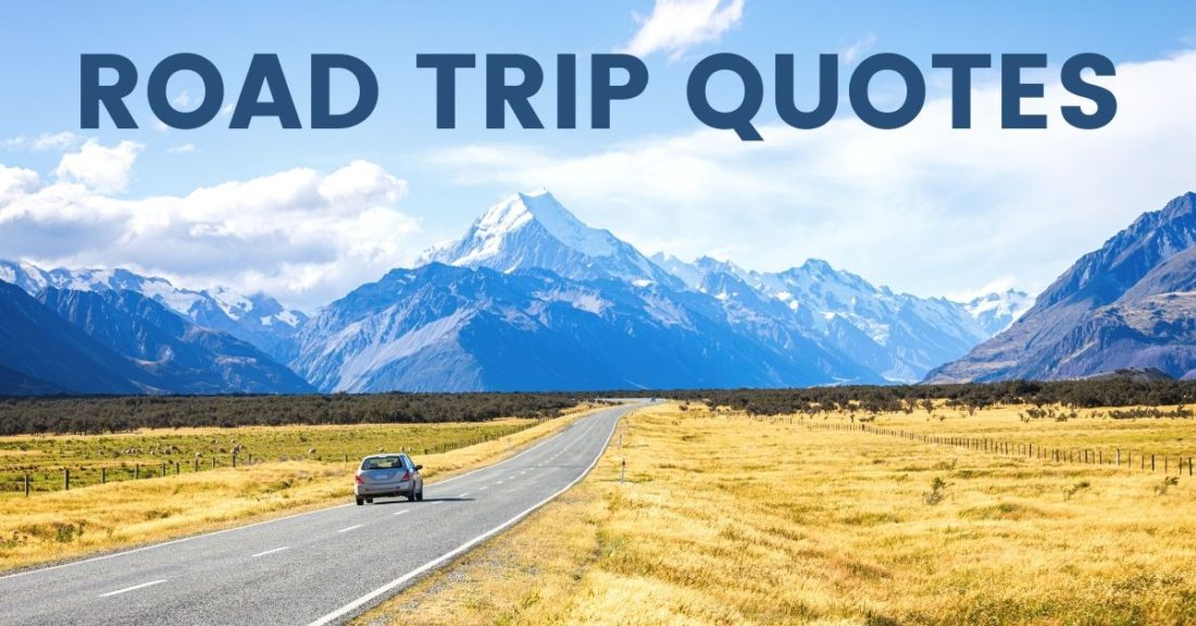 road trip quotes open road