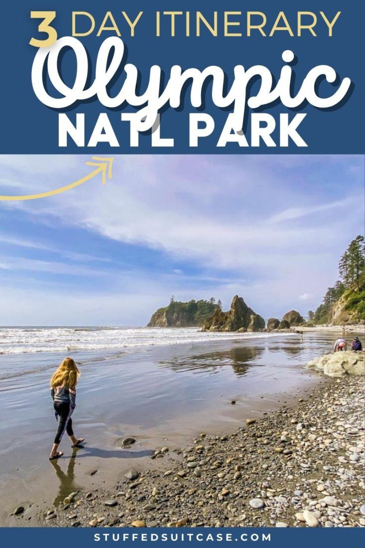 3 day itinerary olympic national park pinterest image